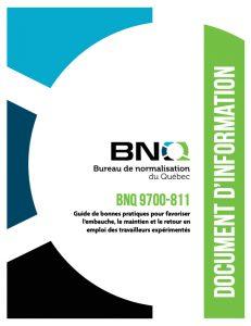 Guide de bonnes pratiques pour favoriser l'embauche, le maintien et le retour en emploi des travailleurs expérimentés.-BNQ 9700-811.