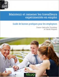 Maintenir et ramener les travailleurs expérimentés en emploi - Guide de bonnes pratiques pour les employeurs
